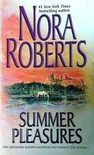 Summer Pleasures : Second Nature; One Summer by Nora Roberts (2002, Paperback)