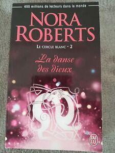 """Nora Roberts """"La danse des dieux """" Le cercle balnc -2-"""