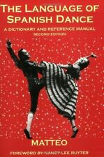 The Language of Spanish Dance: A Dictionary and Reference Manual-ExLibrary