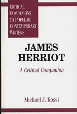 James Herriot : A Critical Companion by Michael J. Rossi (1997, Hardcover)