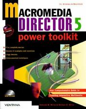 Macromedia Director 5 Power Toolkit: Your Comprehensive Guide to Creating Intera