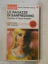 LE RAGAZZE DI SANFREDIANO Vasco Pratolini Mondadori Oscar settimanali 41 1966 di