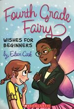 Wishes for Beginners (Fourth Grade Fairy) By Eileen Cook