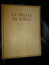 GABRIELE D' ANNUNZIO - LA FIGLIA DI IORIO - l'Oleandro 1936 LEGATURA  PERGAMENA