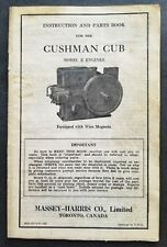 Cushman Cub Model R Engines Operation and Parts Book Manual - Massey Harris 1947