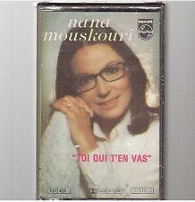 NANA MOUSKOURI cassette K7 tape TOI QUI T'EN VAS neuf new neu