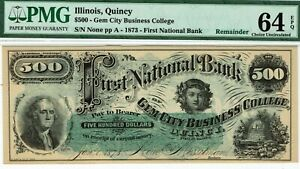 $500 Gem City Business College, Quincy, Illinois. PMG 64 EPQ Choice Uncirculated