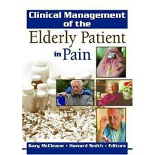 Clinical management of the elderly patient in pain - Hardcover NEW Howard Smith