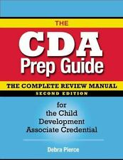 The CDA Prep Guide: The Complete Review Manual for the Child Development Associa