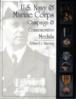 U.S. Navy and Marine Corps Campaign & Commemorative Medals: [Schiffer Military/A