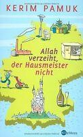 Allah verzeiht, der Hausmeister nicht von Kerim Pamuk | Buch | Zustand gut