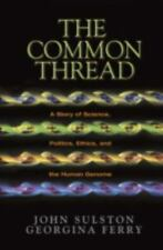 The Common Thread By Georgina Ferry..2002 Nobel Prize Winner