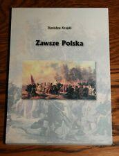 Zawsze Polska- Stanisław Krajski