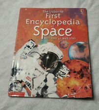 The Usborne First Encyclopedia of Space (40 Web Sites) by Paul Dowswell