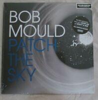 New! Autographed! BOB MOULD ~ PATCH THE SKY LP ~ Black Vinyl w/ SIGNED PRINT