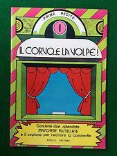IL CORVO E LA VOLPE , Collana Prime recite 1 - Ed Aprile (1972) con Maschera