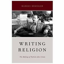 Writing Religion: The Making of Turkish Alevi Islam (Aar Reflection and Theory