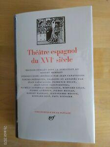 La Pléiade Théâtre espagnol du XVIe siècle 1983
