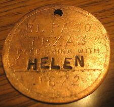 """Helen"" 1872 Rose's Cantina Saloon Brothel Token El Paso Texas"