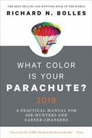 What Color Is Your Parachute? 2019 : A Practical Manual for Job-Hunters and C...