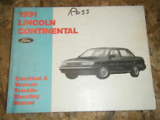 1991 LINCOLN CONTINENTAL ELECTRICAL VACUUM TROUBLESHOOTING SERVICE MANUAL WIRING
