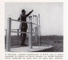 VINCENNES DISCOUR GENERAL DE GAULLE MANIFESTATION R.P.F IMAGE 1948 OLD PRINT
