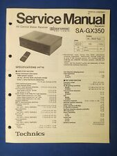TECHNICS SA-GX350 RECEIVER SERVICE MANUAL ORIGINAL FACTORY ISSUE THE REAL THING