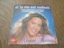 45 tours CORINNE HERMES si la vie est cadeau vainqueur eurovision 1983