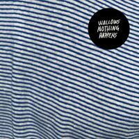 WALLOWS - NOTHING HAPPENS   VINYL LP NEU