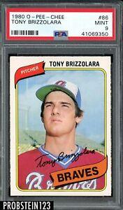 1980 O-PEE-CHEE OPC #86 Tony Brizzolara Atlanta Braves PSA 9 MINT