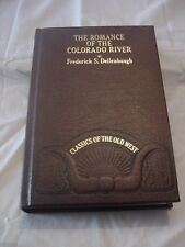 TIME LIFE CLASSICS OF THE OLD WEST, THE ROMANCE OF THE COLORADO RIVER