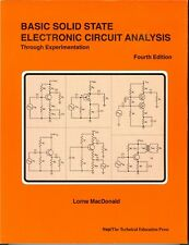 BASIC SOLID STATE ELECTRONIC CIRCUIT ANALYSIS BY LORNE MACDONALD + ONE FREE BOOK