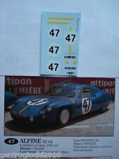 1/43 F1 DECALS CAR ALPINE RENAULT M64 LE MANS 1964 N. 47 Driver Vinatier FULL