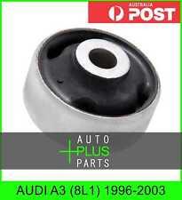 Fits AUDI A3 (8L1) 1996-2003 - Rear Control Arm Bush Front Arm Wishbone