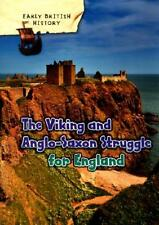 The Viking and Anglo-Saxon Struggle for England by Claire Throp (author)
