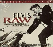 ELVIS PRESLEY - RAW - EARLY LIVE RECORDINGS MARCH 19, 1955 - CD - NEW