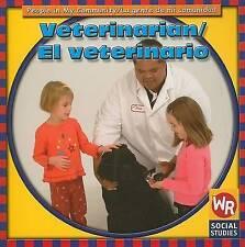 Veterinarian/El Veterinario (People In My Community/La Gente de Mi Comunidad)