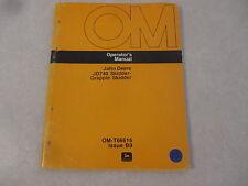 John Deere 740 Skidder / Grapple owners & maintenance manual