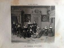 LA FAMIGLIA DI OSTADE - Galerie du musée Napoléon Joseph Lavallée 1804-1815