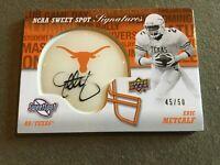 2011 Upper Deck NCAA Sweet Spot Signature Eric Metcalf Texas Longhorns, 45/50