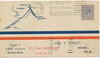 """BAHAMAS 1929 superb First Flight with FAM 7 """"NASSAU - MIAMI"""", rare"""