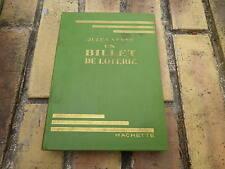 UN BILLET DE LOTERIE JULES VERNE BIBLIOTHEQUE VERTE EO 1934 très bon état.