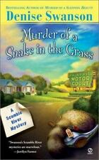 Murder of a Snake in the Grass (Scumble River Mysteries, Book 4) Swanson, Denis