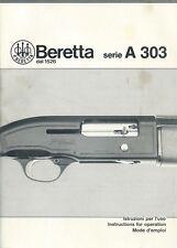 Libretto uso e manutenzione per Fucile da Caccia Beretta A 303 English French