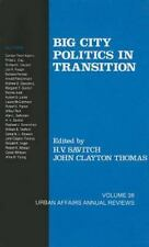 Big City Politics in Transition (Urban Affairs Annual Reviews)-ExLibrary