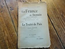 WW1 - LA FRANCE DE DEMAIN LE TRAITE DE PAIX - MARIN TRAITE DE VERSAILLES - 1920