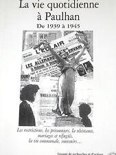 La vie quotidienne à Paulhan Hérault 1939-1945 Vincent Badie La Clairette