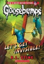 Let's Get Invisible! (Classic Goosebumps #24) by Stine, R.L.