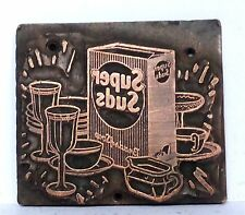 Vintage Letterpress Printing Plate Super Suds Copper Graphic