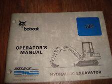 Melroe Bobcat Model 130 Hydraulic Excavator Operators Manual